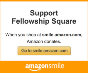 Support Fellowship Square with Amazon Smile.